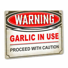 Warning Garlic In Use Sign Spices Recipe Cooking Seasoning Clove Gilroy Butter