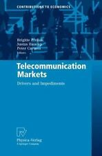 Telecommunication Markets : Drivers and Impediments (2009, Hardcover)