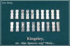 Kingsley Machine (  20- 18pt. Spacers .055