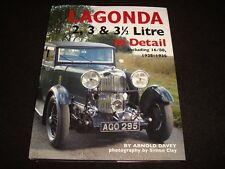 LAGONDA 2, 3, 3.5 LITRE IN DETAIL Inc.16/80 1925-35 ARNOLD DAVEY 2007 1st Ed NEW