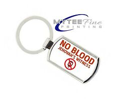 New No Blood Jehovah Witness Metal Key Chain Key Ring Supplied With Gift Box