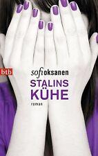 Stalins Kühe von Sofi Oksanen (2014, Taschenbuch) UNGELESEN