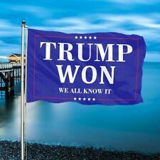 Trump Won -We all know it Flag Save America 2024 Home Garden Wall 3x5ft Flag Usa