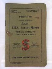 Vintage Instructions for Using & Adjusting Singer B.R.K. Electric Machines