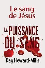 Blood Power : The Blood of Jesus by Dag Heward-Mills (2014, Paperback)