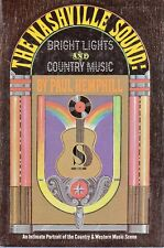 1970/ THE NASHVILLE SOUND: BRIGHT LIGHTS AND COUNTRY MUSIC/ Paul Hemphill HC