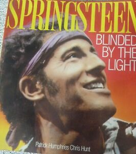 Bruce Springsteen Book Blinded by the Light Patrick Humphries Photos and info