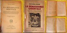 Raymond SCHWAB. LA RENAISSANCE ORIENTALE. 1950. Broché. Editions Payot. Paris.