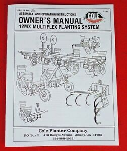 Cole Garden Planter Fertilizer 12MX Multiplex Owner's Manual Parts List 1pt 3pt