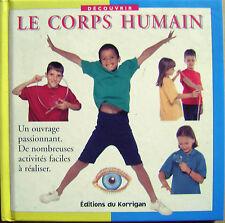 Livre Le corps humain 8 à 12 ans un ouvrage passionnant /P16