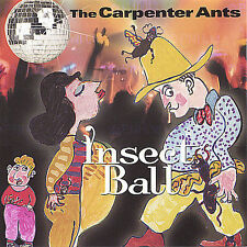 THE CARPENTER ANTS - INSECT BALL * NEW CD