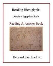 NEW Reading Hieroglyphs - Ancient Egyptian Stela: Reading & Answer Book