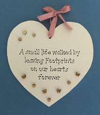 A small life walked by Plaque - Handmade - Personalised Plaque - Baby Memorial