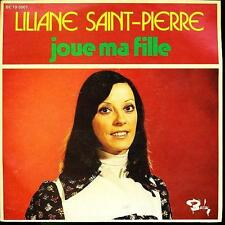 LILIANE SAINT-PIERRE 45 TOURS BELGE JOUE MA FILLE