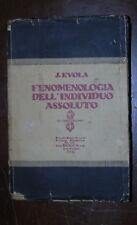 Evola J. FENOMENOLOGIA DELL'INDIVIDUO ASSOLUTO Bocca 1930 Prima edizione