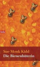 Die Bienenhüterin von Sue Monk Kidd (2008, Taschenbuch)