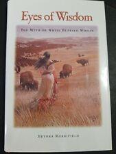 Eyes of Wisdom by Powell, Keith, Merrifield, Heyoka- Signed Copy