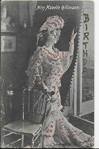 GENUINE VINTAGE GREETINGS POSTCARD,EDWARDIAN ACTRESS,MISS MABELLE GILLMANN,1906