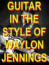 Waylon Jennings Style Lead & Rhythm Guitar DVD Lessons. Learn The BIG HITS!