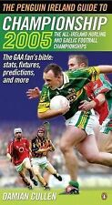 The Penguin Ireland Guide to Championship 2005 2005: The All-Ireland Hurling an