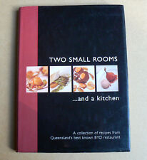 TWO SMALL ROOMS Toowong Restaurant cookbook chef recipe book dessert Asian meat