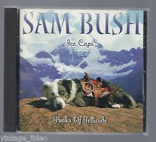 Sam Bush Ice Caps picos de Telluride 2000 CD SUGAR HILL