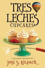 Tres Leches Cupcakes: A Culinary Mystery (Culinary