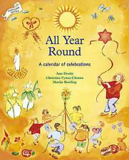All Year Round: Christian Calendar of Celebrations (Lifeways S) by Ann Druitt