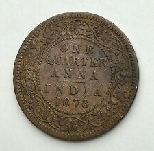 Dated : 1878 - India - One Quarter Anna - 1/4 Anna Coin - Queen Victoria