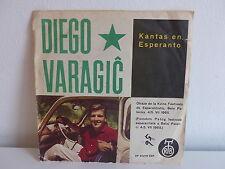 DIEGO VARAGIC Kantas en esperanto Juna senjorita EP 50278 ESP YOUGOSLAVIE