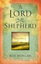 The Lord Is My Shepherd: Resting in the Peace and