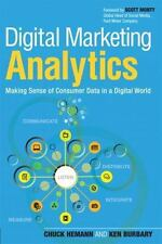 Digital Marketing Analytics: Making Sense of Consumer Data in a Digital World (Q