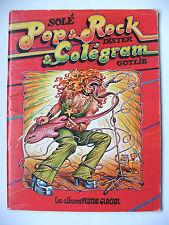 SOLÉ, DISTER, GOTLIB : POP & ROCK & COLÉGRAM / FLUIDE GLACIAL / 1978 / EO