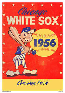 VINTAGE REPRODUCTION SPORTS POSTER 1956 CHICAGO WHITE SOX BASEBALL COMISKEY PARK