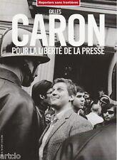 Gilles Caron  -  Pour la liberté de la Presse -