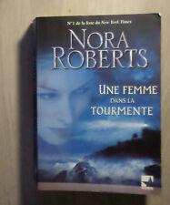 Une femme dans la tourmente - Nora Robert