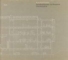 Geschoßbauten für Gewerbe und Industrie von Kurt Ackermann - 3421030464