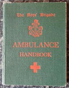 VINTAGE BOYS BRIGADE BOOK.1940s.AMBULANCE HANDBOOK.MEDICAL.ILLUSTRATED.PROP.