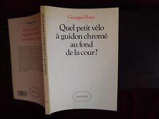 GEORGES PEREC: UEL PETIT VELO A GUIDON CHROME AU FOND DE LA COUR?/FRANCE/1966
