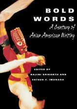 Bold Words : A Century of Asian American Writing (2001, Paperback)