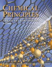 Chemical Principles by Leroy Laverman, Loretta Jones and Peter Atkins (2012, Har