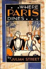 'Where Paris Dines...' 1929 by Julian Street