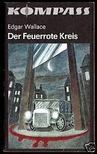 "Wallace, Edgar; Der Feuerrote Kreis, 1987, Reihe: ""Kompass"", Bd.: 385"
