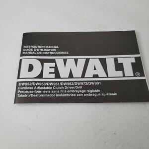DeWalt DW952 DW953 DW961 DW962 DW972 DW991 Drill Driver Instruction Manual