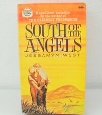 South Of The Angels by Jessamyn West (1961) Paperback