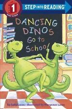 Step into Reading: Dancing Dinos Go to School Vol. 1 by Margeaux Lucas and Sally