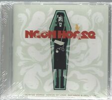 Neon Horse-Haunted Horse; Songs Of Love,Defiance & Delusion CD(Brand New-Sealed)