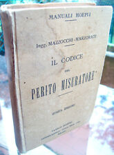 1923 MANUALE HOEPLI 'IL CODICE DEL PERITO MISURATORE' MAZZOCCHI - MARZORATI
