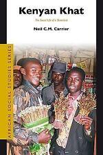 Kenyan Khat (African Social Studies Series)-ExLibrary