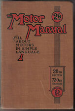 Motor Manual - All about Motors in Simple Language 26th ed. n/d c 1924